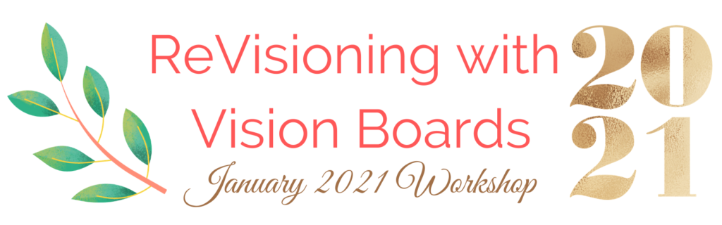 ReVisioning with Vision Boards Workshop
